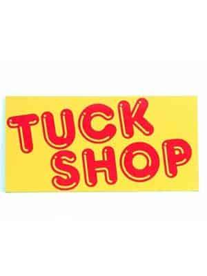 Tuck Shop Sign